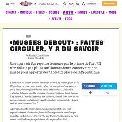 «Musées Debout» : faites circuler, y a du savoir