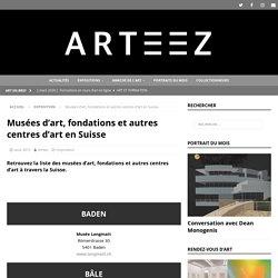 Musées d'art, fondations et autres centres d'art en Suisse