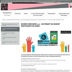 Musées parisiens 3.0 - projet de plateforme numérique commune des musées parisiens.