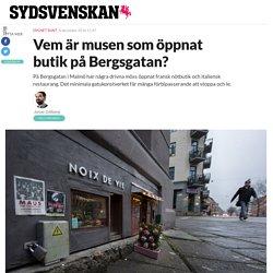 Vem är musen som öppnat butik på Bergsgatan?