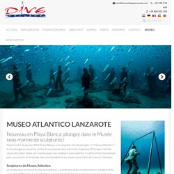 Museo Atlántico Lanzarote