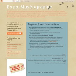 Muséo-Expographie: Stages et formation continue