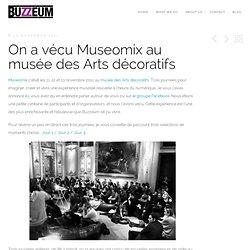 On a vécu Museomix au musée des Arts décoratifs