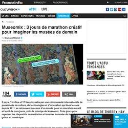 Museomix : 3 jours de marathon créatif pour imaginer les musées de demain