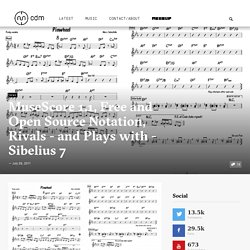 MuseScore 1.1, Free and Open Source Notation, Rivals - and Plays with - Sibelius 7