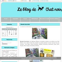 Musette Souricette - Le blog de Chat noir