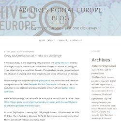 Getty Museum's social media art challenge – Archives Portal Europe Blog