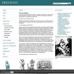 The Freud Museum ~ Education ~ Freud and Religion