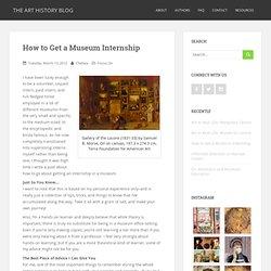 How to Get a Museum Internship