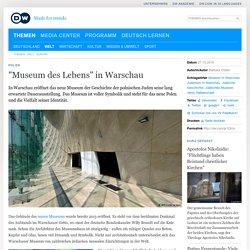 ″Museum des Lebens″ in Warschau