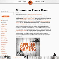 Museum as Game Board – Natron Baxter Applied Gaming