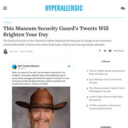This Museum Security Guard's Tweets Will Brighten Your Day