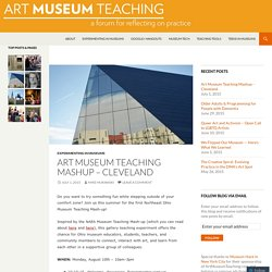 Art Museum Teaching Mashup – Cleveland