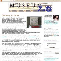 Museum 2.0: I Think You'll Like This... Staff Picks