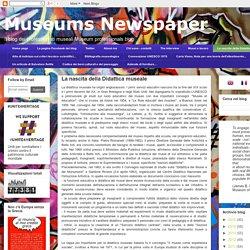 Museums Newspaper: La nascita della Didattica museale