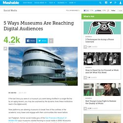 5 Ways Museums Are Reaching Digital Audiences
