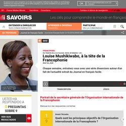 Louise Mushikiwabo, à la tête de la Francophonie