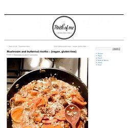 Mushroom and butternut risotto – {vegan, gluten-free}