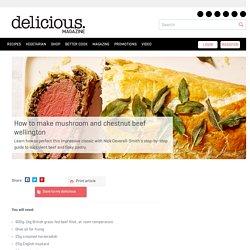 How to make mushroom and chestnut beef wellington