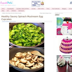 Healthy Savory Spinach Mushroom Egg Cupcakes Cupcakepedia
