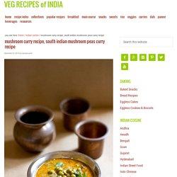 mushroom curry recipe, mushroom peas curry