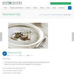 Mushroom Dip - Hippocrates Health Institute