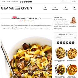 Mushroom Lovers Pasta