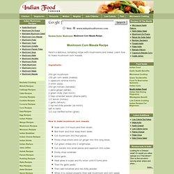 Mushroom Corn Masala Recipe - Mushroom Makai Masala Recipe - How To Make Mushroom Makai Masala