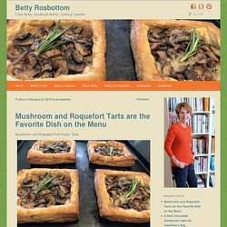 Mushroom and Roquefort Tarts are the Favorite Dish on the Menu