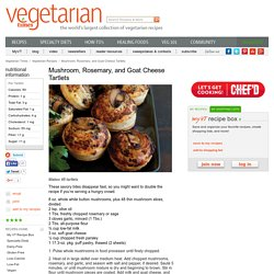 Mushroom, Rosemary, and Goat Cheese Tartlets Recipe