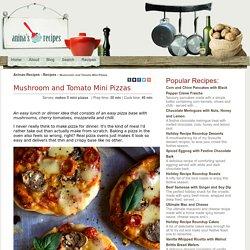 Mushroom and Tomato Mini Pizzas