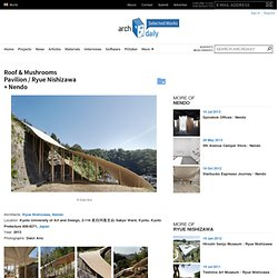 Roof & Mushrooms Pavilion / Ryue Nishizawa + Nendo