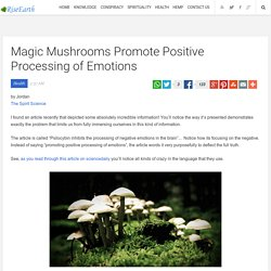 Magic Mushrooms Promote Positive Processing of Emotions