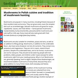 Mushrooms in Polish cuisine and tradition of mushroom hunting