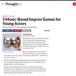 Music-Based Improv Games for Young Actors