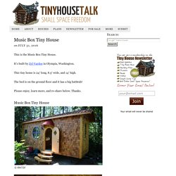 Music Box Tiny House