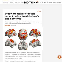 Music: The part of your brain that will never get lost to Alzheimers
