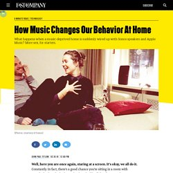 How Music Changes Our Behavior At Home