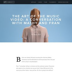 The Art of the Music Video: A Conversation with Mathy and Fran — Music Bed Community