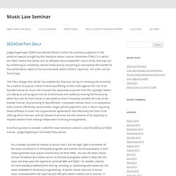 "Music Law Seminar | The ""Official"" Blog of the University of Texas Law School's Music Law Seminar"