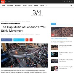 The Rap Music of Lebanon's 'You Stink' Movement