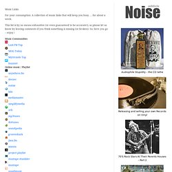 100+ Music links to resources, web sites, mp3 search and more! | NoiseAddicts music blog