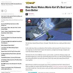 How Music Makes Mario Kart 8's Best Level Even Better