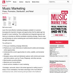 Music Marketing. Press, promotion, distribution and retail.
