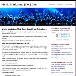 Music Marketing [dot] com Guest Post Guidelines