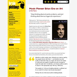Music Pioneer Brian Eno on Art