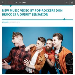 New Music Video By Pop-Rockers Don Broco Is A Quirky Sensation