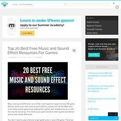 Top 20 Best Free Music and Sound Effect Resources For Games