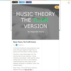 Music Theory: The TL;DR Version