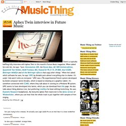 Aphex Twin interview in Future Music